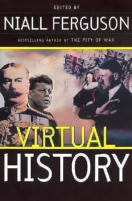 Virtual History: Alternatives And Counterfactuals, Ferguson, Niall, Good Book