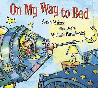 On My Way to Bed, Maizes, Sarah, Good Book