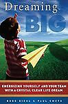 Dreaming Big, Paul W. Swets, Bobb Biehl, Good Condition, Book