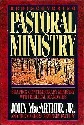 Rediscovering Pastoral Ministry, MacArthur, John, Good Condition, Book