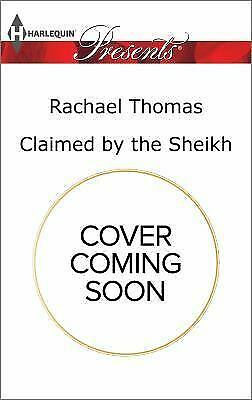 Claimed by the Sheikh (Harlequin Presents), Thomas, Rachael, Good Condition, Boo