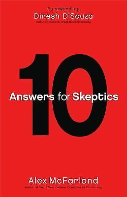 10 Answers for Skeptics, McFarland, Alex, Good Condition, Book