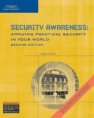 Security Awareness: Applying Practical Security in Your World, Ciampa, Mark, Goo