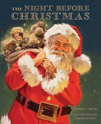 The Night Before Christmas, Moore, Clement C., Browning, Tom, Good Book