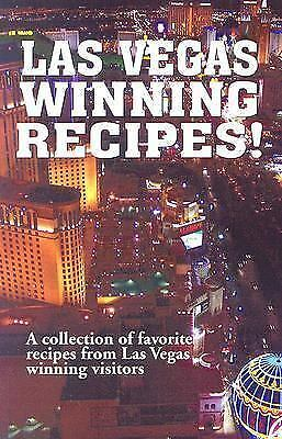 Las Vegas Winning Recipes!: A Collection of Favorite Recipes from Las Vegas Winn