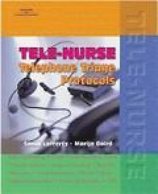 Tele-Nurse: Telephone Triage Protocols, Baird, Marijo, Lafferty, Sandi, Good Con