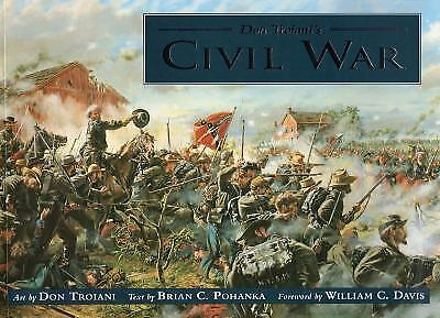 Don Troiani's Civil War, Troiani, Don, Pohanka, Brian, Good Book