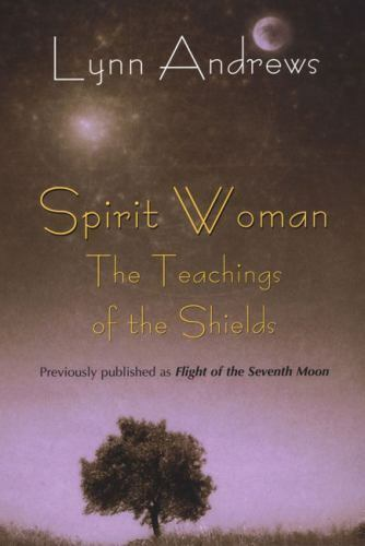 Spirit Woman: The Teachings of the Shields, Andrews, Lynn V., Good Condition, Bo