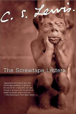 The Screwtape Letters: With Screwtape Proposes a Toast, C. S. Lewis, Good Book