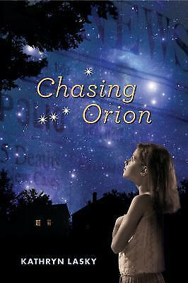 Chasing Orion, Lasky, Kathryn, Good Condition, Book