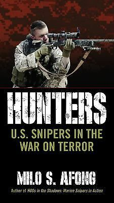 Hunters: U.S. Snipers in the War on Terror, Afong, Milo S., Good Book