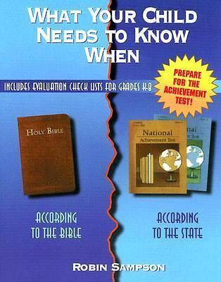 What Your Child Needs to Know When: According to the Bible, According to the Sta