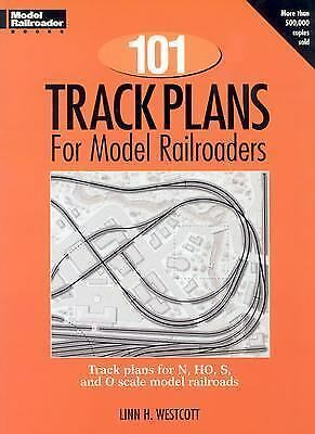 One Hundred and One Track Plans for Model Railroaders (Model Railroad Handbook,