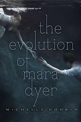The Evolution of Mara Dyer (The Mara Dyer Trilogy), Hodkin, Michelle, Good Book