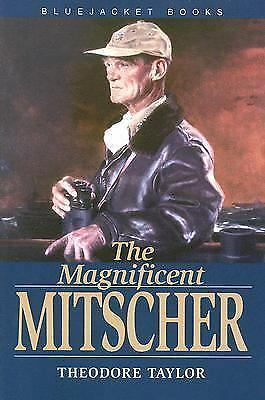The Magnificent Mitscher (Bluejacket Books), Taylor, Theodore, Good Book