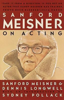 Sanford Meisner on Acting, Sanford Meisner, Dennis Longwell, Good Book