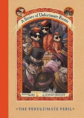 The Penultimate Peril (A Series of Unfortunate Events, Book 12), Lemony Snicket,