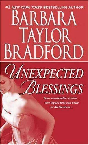 Unexpected Blessings (Emma Harte Saga), Barbara Taylor Bradford, Good Condition,