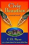 Civic Beauties, Payne, C. D., Good Condition, Book