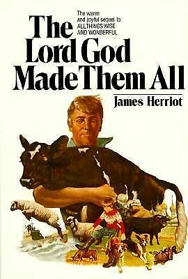 The Lord God Made Them All, James Herriot, Good Condition, Book