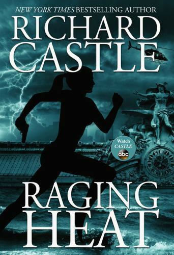 Raging Heat (Nikki Heat), Castle, Richard, Good Condition, Book