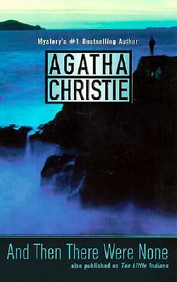 AND THEN THERE WERE NONE Agatha Christie PB 2001 XLNT