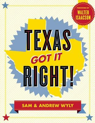 TEXAS GOT IT RIGHT! Sam Wyly & Andrew Wyly SC 2012 NEW