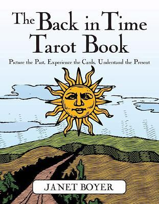 Back in Time Tarot Book Janet Boyer Paperback 2008 New Innovative Card Reading