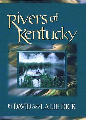 Rivers of Kentucky, Dick, Lalie, Dick, David, Very Good Book