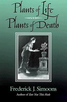 Plants of Life, Plants of Death, Simoons, Frederick J., Very Good Book