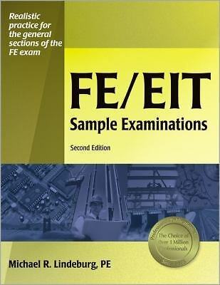 FE/EIT Sample Examinations, 2nd Edition, Lindeburg PE, Michael  R., Very Good Bo