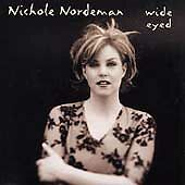 WIDE EYED by Nichole Nordeman   CD To Know You Who You Are Anyway Burnin' +
