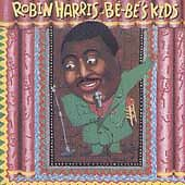 ROBIN HARRIS Be-Be's Kids  cd