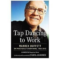 TAP DANCING TO WORK  collection of Warren Buffett FORTUNE articles HARDBACK!!!