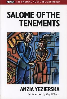 SALOME OF THE TENEMENTS by Anzia Yezierska based on real-life story