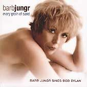 Every Grain of Sand: Jungr, Barb