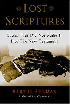 LOST SCRIPTURES by Bart Ehrman New Testament book omissions