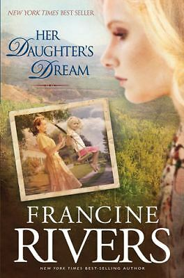 Her Daughter's Dream -Marta's Legacy Francine Rivers 2010 Hardcover Autographed