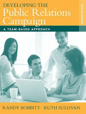 Developing the Public Relations Campaign: A Team-Based Approach (2nd Edition), S