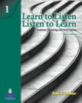 Learn to Listen Listen to Learn 1: Academic Listening and Note-taking by Roni...