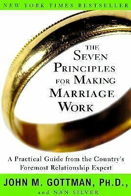 THE SEVEN PRINCIPLES FOR MAKING MARRIAGE WORK by John Gottman pb