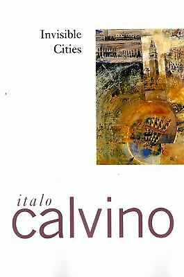 INVISIBLE CITIES  by Italo Calvino  a Harvest paperback