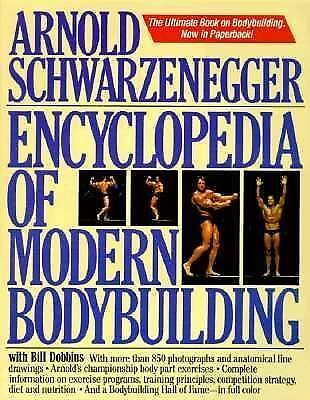 Encyclopedia of Modern Bodybuilding, Bill Dobbins, Arnold Schwarzenegger, Good B