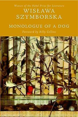 Monologue of a Dog, Wislawa Szymborska, Acceptable Book