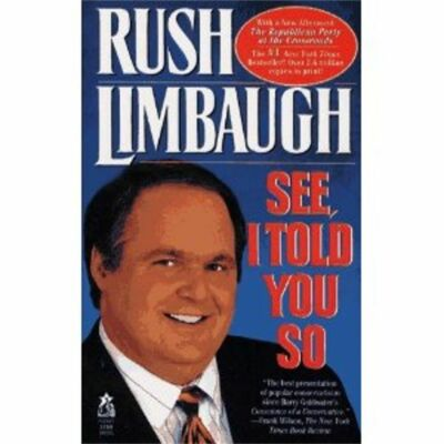 See, I Told You So by Rush H., III Limbaugh 1993 Hardcover 100% CHARITY AUCTION