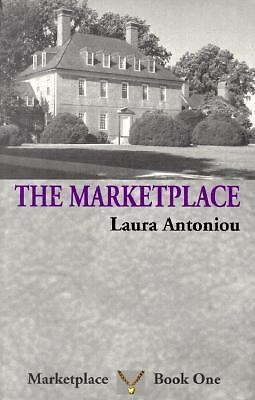 The Marketplace (Marketplace (Mystic Rose)), Antoniou, Laura, Good Book