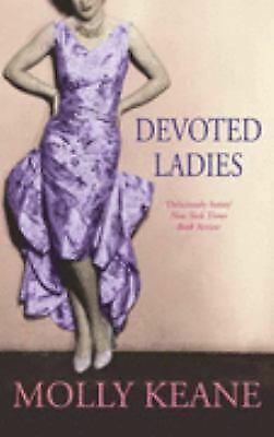 DEVOTED LADIES by Molly Keane  satire on female love