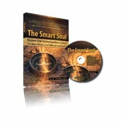 THE SMART SOUL by Zen DeBrucke transform  anxiety to fulfillment & success