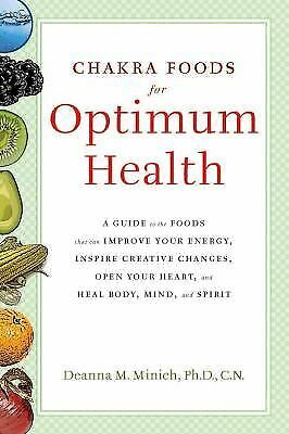 Chakra Foods for Optimum Health : A Guide to the Foods That Can Improve Your ...