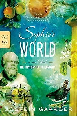 Sophie's World : A Novel about the History of Philosophy by World Gaarder and...